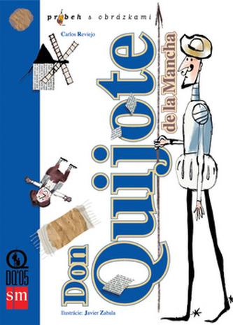 Don Quijote De La Mancha - Carlos Reviejo; Javier Zabala