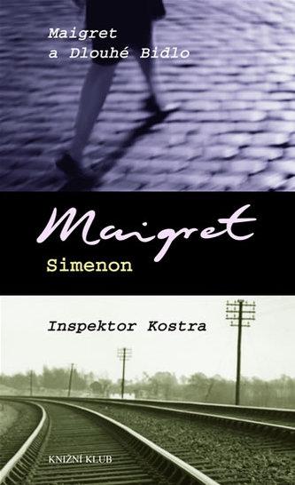 Maigret a Dlouhé Bidlo Inspektor Kostra