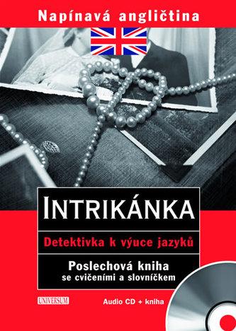 Napínavá angličtina Intrikánka + CD