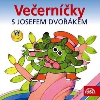 Večerníčky s Josefem Dvořákem - CD