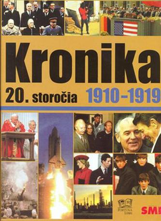 Kronika 20. storočia 1910 - 1919