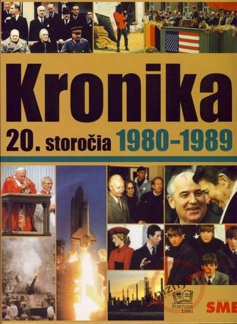 Kronika 20. storočia 1980-1989 - 9. zväzok