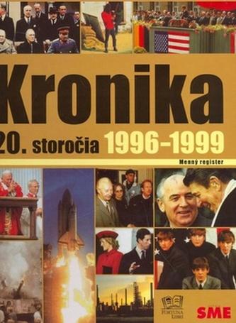 Kronika 20. storočia 1996-1999