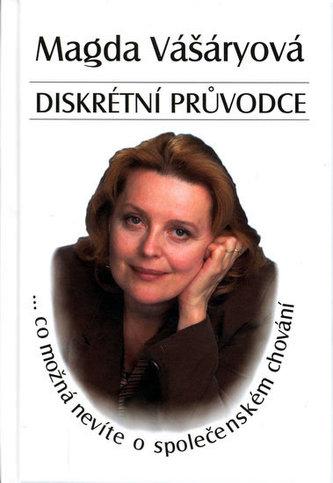 Diskrétní průvodce - Magda Vášáryová