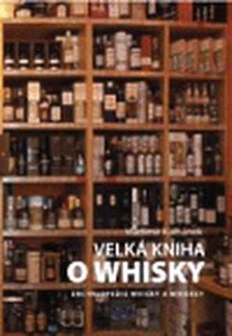 Velká kniha o whisky