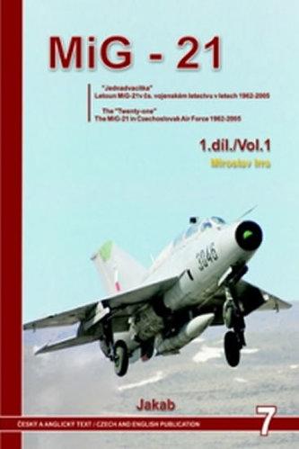 MIG-21 v Čs. vojenském letectvu v letech 1962-2005 1. díl