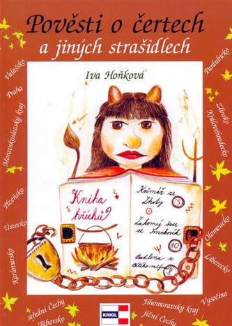 Pověsti o čertech a jiných strašidlech - Iva Hoňková