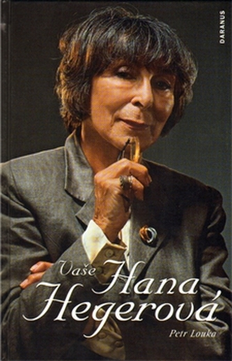 Vaše Hana Hegerová