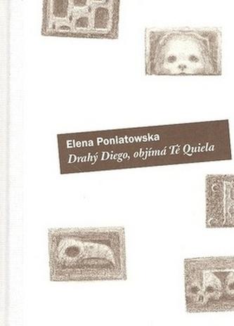 Drahý Diego, objímá tě Quiella