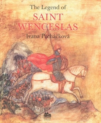 The Legend of Saint Wenceslas