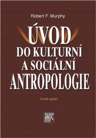 Úvod do kulturní a sociální antropologie