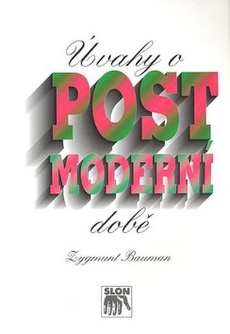 Úvahy o postmoderní době