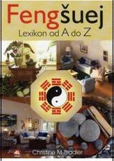 Fengšuej Lexikon od A do Z