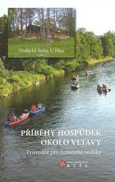 Příběhy hospůdek okolo Vltavy