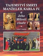 Tajemství smrti manželek Karla IV.