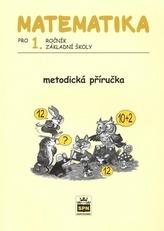 Matematika pro 1. ročník základní školy Metodická příručka