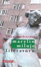 Marylin miluje literatúru
