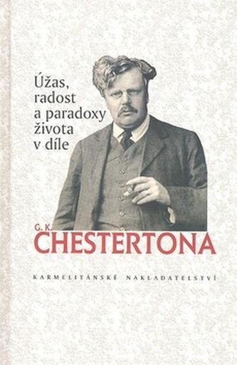 Úžas radost a paradoxy života v díle G. K. Chestertona