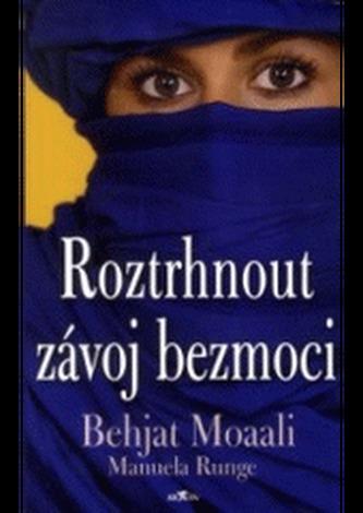 Roztrhnout závoj bezmoci - Behjat Moaali