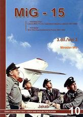 MIG-15 v Čs. vojenském letectvu v letech 1951-83 3. díl