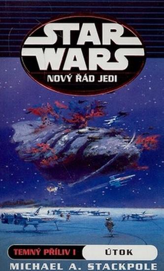 STAR WARS Nový řád Jedi Temný příliv I