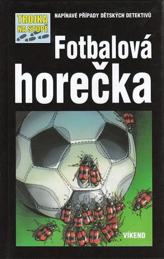 Fotbalová horečka
