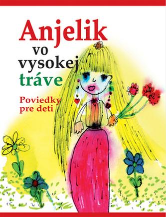 Anjelik vo vysokej tráve