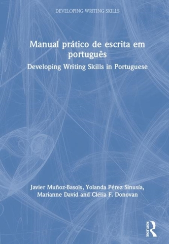 Manual pratico de escrita em portugues - Munoz-Basols, Javier; Perez Sinusia, Yolanda; David, Marian
