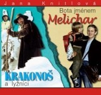 Krakonoš a lyžníci / Bota jménem Melichar