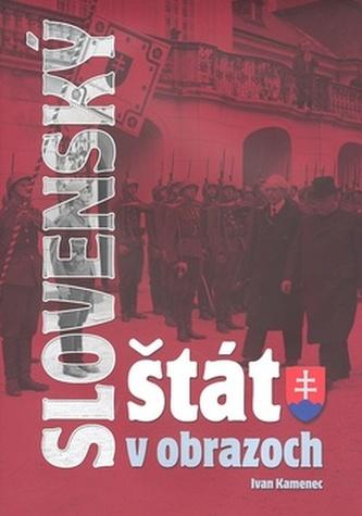 Slovenský štát v obrazoch