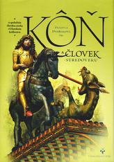 Kôň  ačlovek v stredoveku