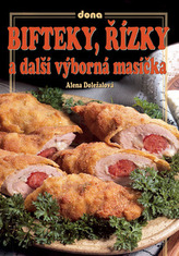 Bifteky, řízky a další výborná masíčka