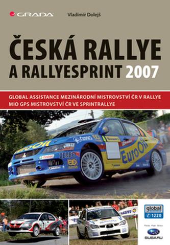 Česká rallye a rallyesprint 2007
