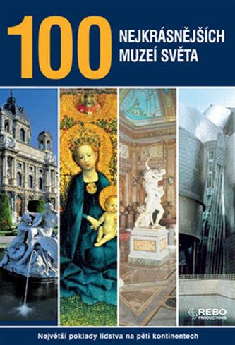 100 nej. muzeí světa - 3. vydání