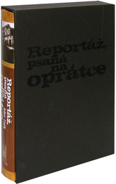 Reportáž, psaná na oprátce
