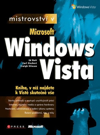 Mistrovství v MS Windows Vista - Ed Bott