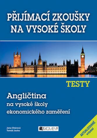 Testy Angličtina na vysoké školy ekonomického zaměření