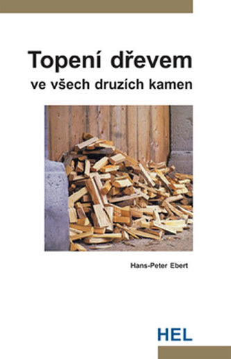 Topení dřevem - Hans-Peter Ebert