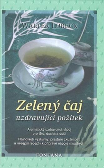 Zelený čaj - Walter Lübeck
