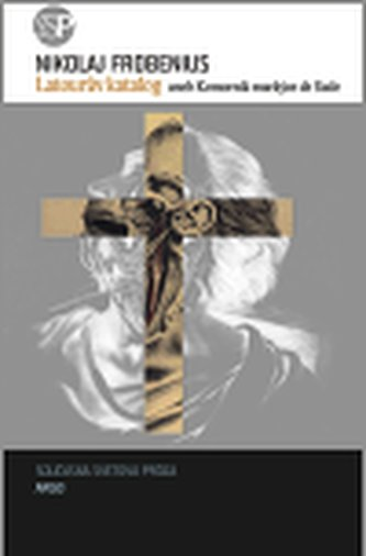 Latourův katalog aneb Komorník markýze de Sade