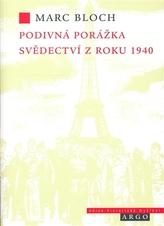 Podivná porážka Svědectví z roku 1940