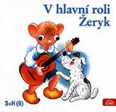 V hlavní roli Žeryk - CD