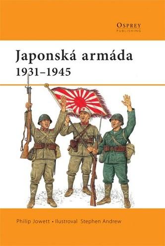 Japonská armáda - Philip S. Jowett