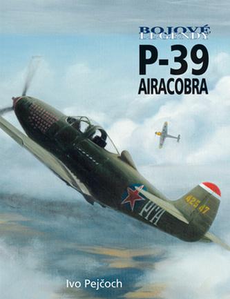 Bojové legendy Bell P-39 Airacobra