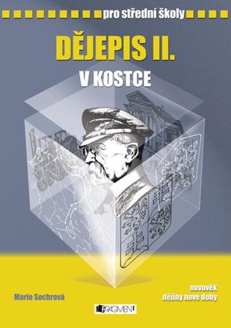 Dějepis II. v kostce pro SŠ - Pavel Kantorek