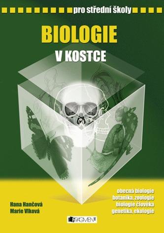 Biologie v kostce pro střední školy - Hana Hančová
