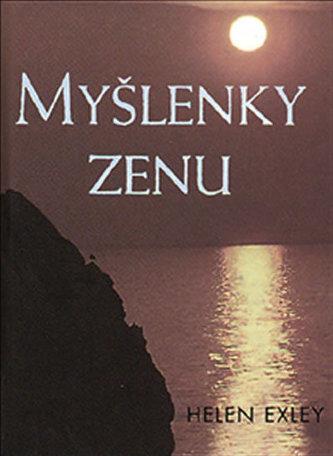Myšlenky zenu - Exley Helen