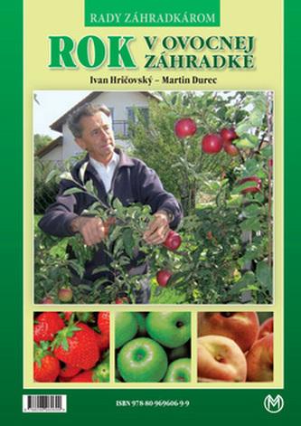 Rok v ovocnej záhradke