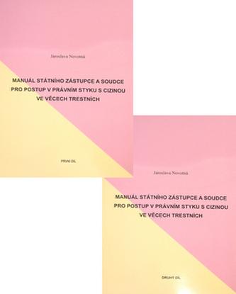 Manuál státního zástupce a soudce I. + II.díl