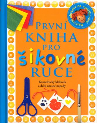 První kniha pro šikovné ruce
